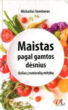 Maistas pagal gamtos dėsnius. Kelias į natūralią mitybą